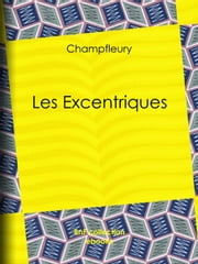 Les Excentriques ebook by Kobo.Web.Store.Products.Fields.ContributorFieldViewModel