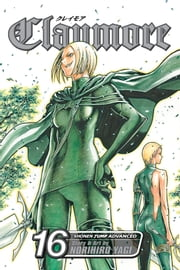 Claymore, Vol. 16 - The Lamentation of the Earth ebook by Norihiro Yagi, Norihiro Yagi