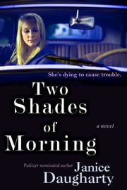 Two Shades of Morning ebook by Daugharty, Janice