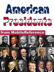 American Presidents (Mobi History) ebook by MobileReference
