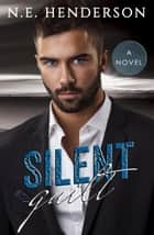 Silent Guilt ebook by N. E. Henderson