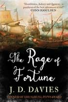 The Rage of Fortune eBook by J. D. Davies