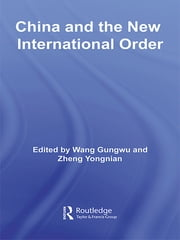 China and the New International Order ebook by Wang Gungwu,Zheng Yongnian
