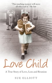 Love Child ebook by Sue Elliott