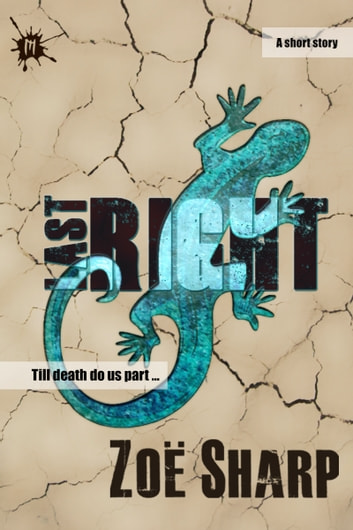 Last Right: a short story ebook by Zoe Sharp