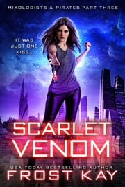 Scarlet Venom ebook by Frost Kay