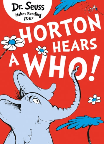 Horton Hears a Who ebook by Dr. Seuss