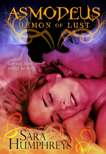 ASMODEUS - Demon of Lust ebook by Sara Humphreys