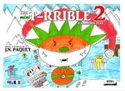 The mini T-RRIBLE 2 (Bilingual English-French) - A Christmas Peril ebook by J.N. PAQUET