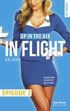 In Flight Episode 2 eBook by R k Lilley