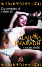 Flail of the Pharaoh ebook by Rosanna Challis
