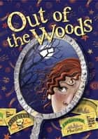 Out of the Woods ebook by Lyn Gardner