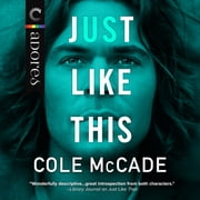 Just Like This audiobook by Cole McCade