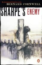 Sharpe's Enemy (#6) ebook by Bernard Cornwell