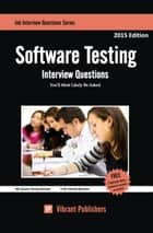 Software Testing Interview Questions You'll Most Likely Be Asked ebook by Vibrant Publishers