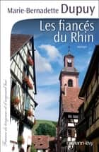 Les Fiancés du Rhin ebook by