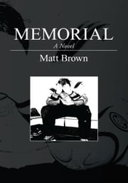 Memorial ebook by Matt Brown
