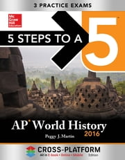 5 Steps to a 5 AP World History 2016, Cross-Platform Edition ebook by Peggy Martin