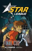 Star League 8: Final Cut ebook by