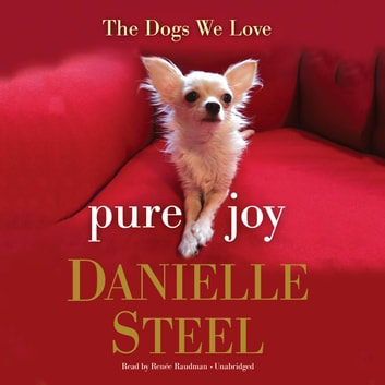 Pure Joy - The Dogs We Love audiobook by Danielle Steel