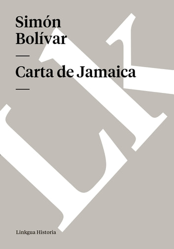 Carta de Jamaica ebook by Bolívar