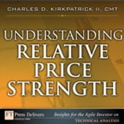 Understanding Relative Price Strength ebook by Charles D. Kirkpatrick II