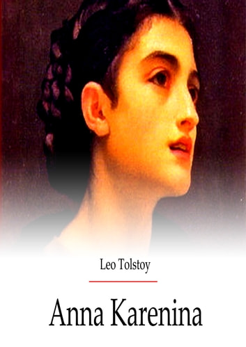 Anna Karenina ebook by Leo Tolstoy