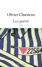 Les guérir ebook by Olivier CHARNEUX