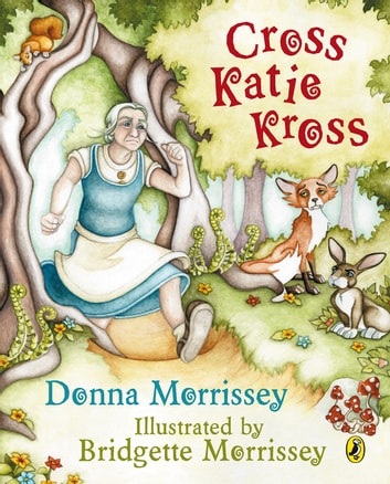 Cross Katie Kross ebook by Donna Morrissey