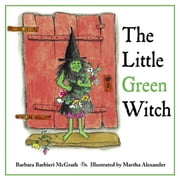The Little Green Witch ebook by McGrath, Barbara Barbieri