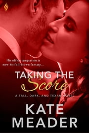 Taking the Score ebook by Kate Meader