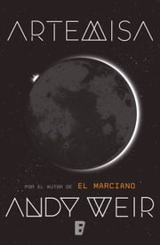 Artemisa ebook by Andy Weir