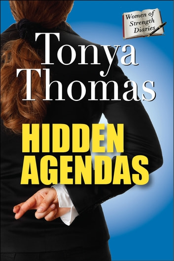 Hidden Agendas ebook by Tonya Thomas