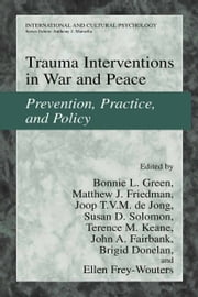 Trauma Interventions in War and Peace - Prevention, Practice, and Policy ebook by