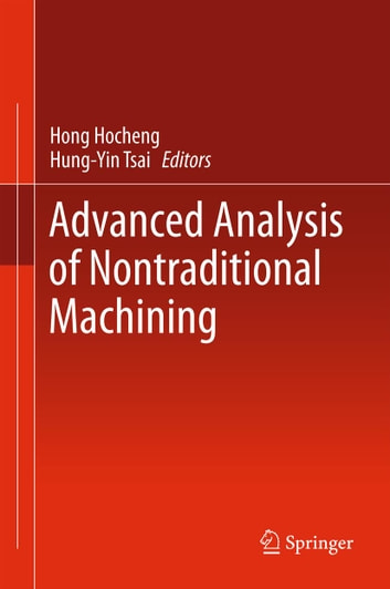 Advanced Analysis of Nontraditional Machining ebook by