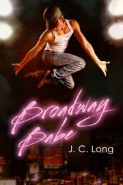 Broadway Babe ebook by J. C. Long