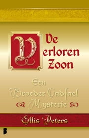 De verloren zoon ebook by Ellis Peters