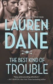 The Best Kind of Trouble ebook by Lauren Dane