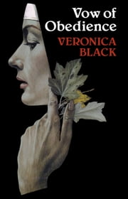 Vow of Obedience ebook by Veronica Black
