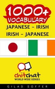 1000+ Vocabulary Japanese - Irish ebook by ギラッド作者