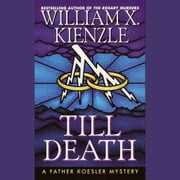 Till Death audiobook by William X. Kienzle