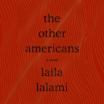 The Other Americans - A Novel audiobook by Laila Lalami
