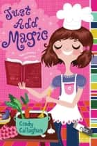 Just Add Magic ebook by Cindy Callaghan