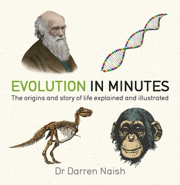 Evolution in Minutes ebook by Darren Naish