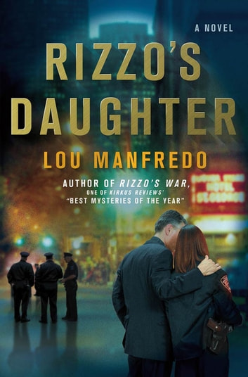 Rizzo's Daughter ebook by Lou Manfredo