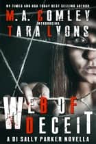 Web of Deceit ebook by M A Comley, Tara Lyons