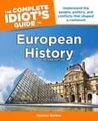 The Complete Idiot's Guide to European History, 2e ebook by Nathan Barber