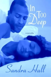 In Too Deep ebook by Sandra Hall
