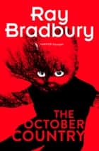 The October Country eBook by Ray Bradbury
