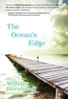 The Ocean's Edge ebook by William Bernhardt